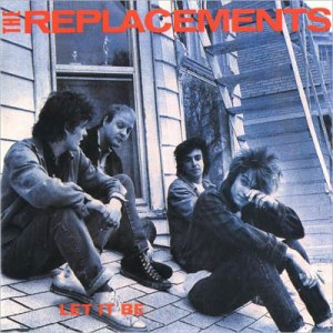 Replacements -- Let It Be