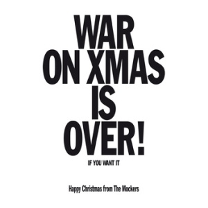 The Mockers -- War On Xmas Is Over