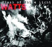 Watts Flash Of White Light