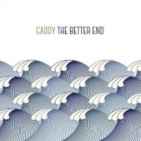 Caddy -- The Better End